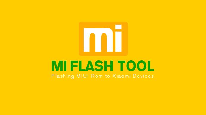 Download Xiaomi Flashing Tool MiFlash v2018 5 28 0 [Latest