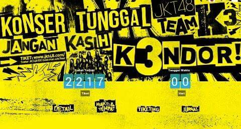 jangan kasih k3ndor team k3 konser jkt48 video tiket