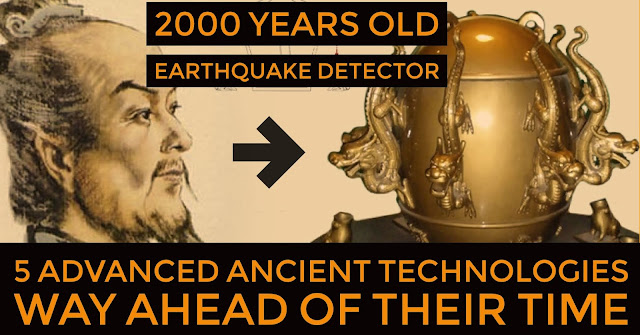 5 Advanced Ancient Technologies Way Ahead of Their Time