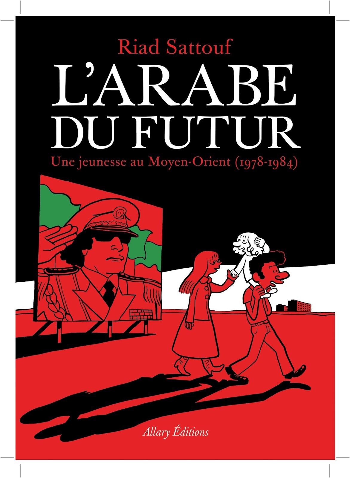 http://www.labibliodegaby.fr/2015/04/larabe-du-futur-de-riad-sattouf-mai-2014.html