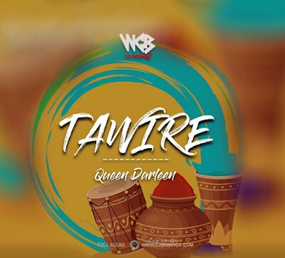 Download Audio | Queen Darleen - Tawire