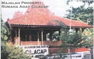 Desain Bentuk Rumah Adat Cilacap dan Penjelasannya, Rumah Adat Jawa Tengah