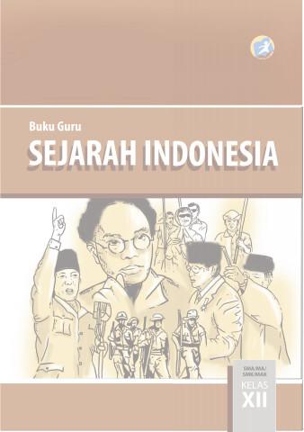 Download Buku Guru Kurikulum 2013 SMA SMK MAN Kelas 12 Sejarah Indonesia