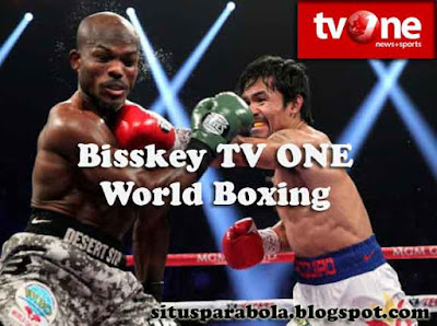 Bisskey Tv One Terbaru Live World Boxing 2016