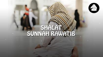 Shalat sunnah rawatib Lengkap