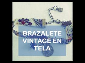 Tutorial brazalete pulsera vintage en tela La vie en DIY