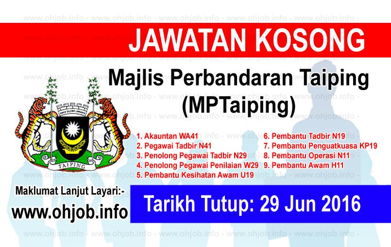 Jawatan Kerja Kosong Majlis Perbandaran Taiping (MPTaiping) logo www.ohjob.info jun 2016