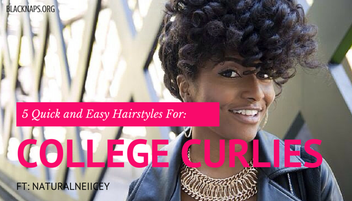 5 Easy Hairstyles for the College Curly Girl! | CurlyNikki ...