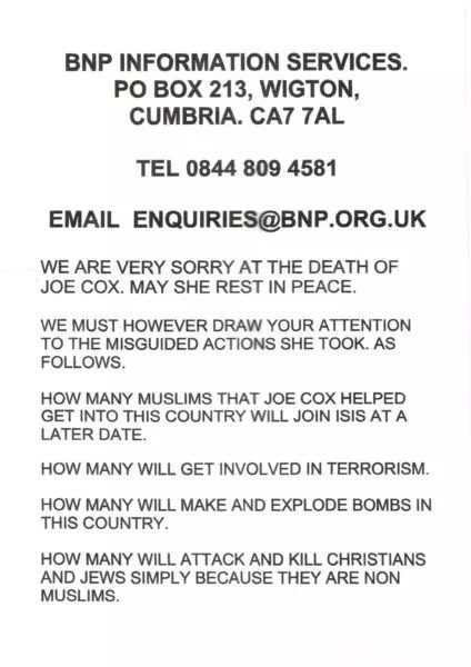 """The leaflet that was posted to people living in Dewsbury, near to Birstall where Labour MP Jo Cox was killed on June 16, accusing her of taking """"misguided action"""" by """"helping Muslims""""."""