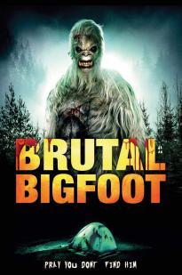 Watch Brutal Bigfoot Online Free 2018 Putlocker