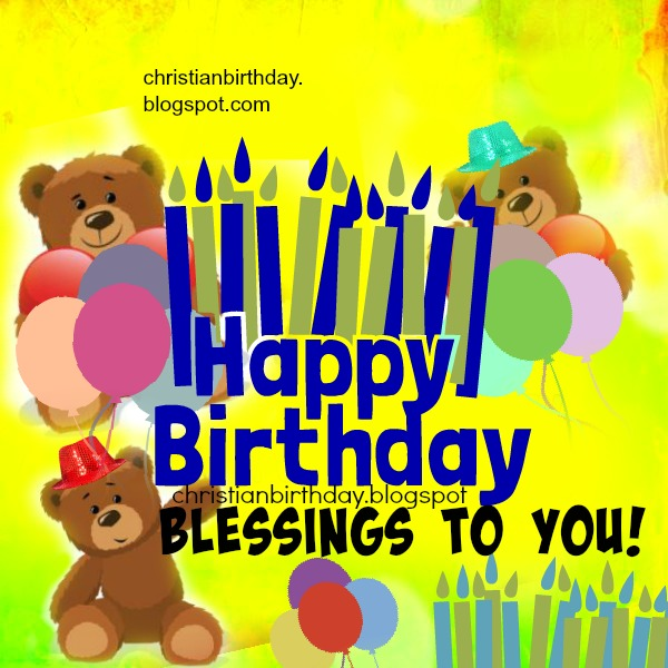 Free christian card for children, happy birthday to you girl or boy, blessings