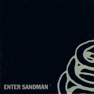 Enter sandman. Metallica