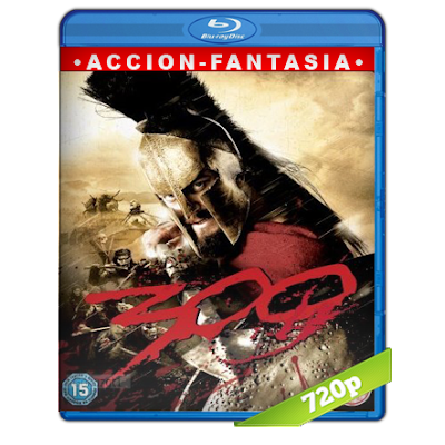 300 (2006) BRRip 720p Audio Trial Latino-Castellano-Ingles 5.1