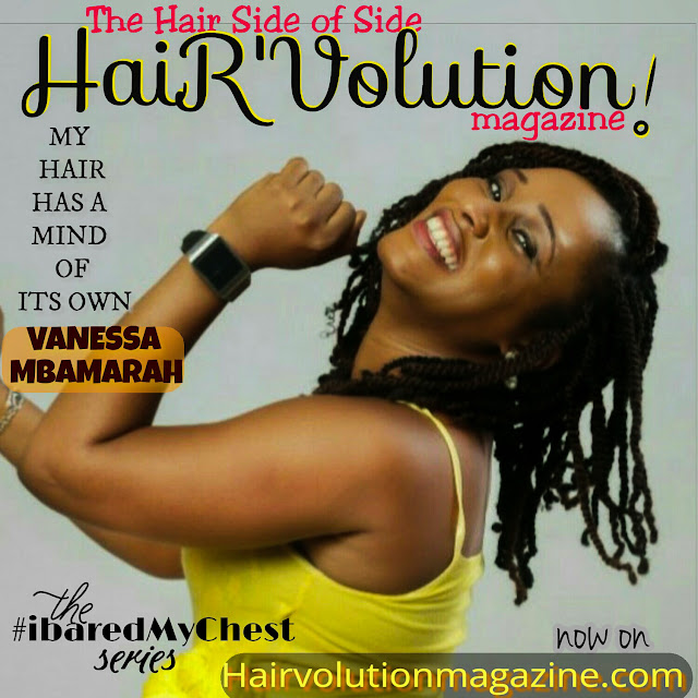 MY HAIR HAS A MIND OF ITS OWN ---Vanessa Mbamarah
