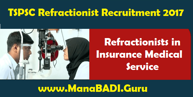 Refractionist in Insurance Medical Service, TS Jobs, TS Notifications, TS Recruitment, TSPSC