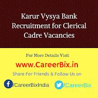 Karur Vysya Bank Recruitment for Clerical Cadre Vacancies