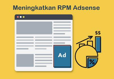 Google adsense merupakan salah satu cara jitu untuk bisa mendapatkan penghasilan dari blog Cara meningkatkan RPM Adsense Blog dengan mudah
