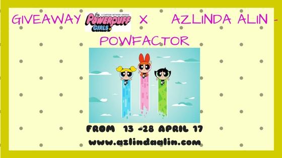 http://www.azlindaalin.com/2017/04/giveaway-powerpuff-girls-x-azlinda-alin.html