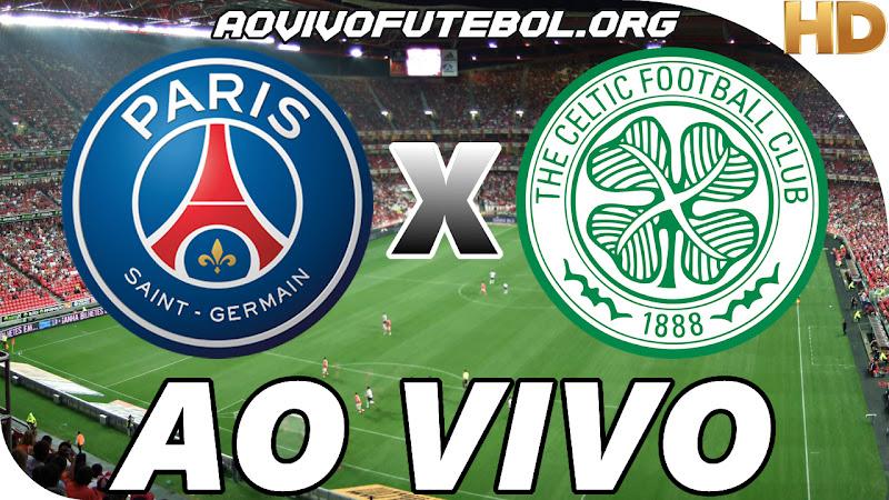 Assistir PSG x Celtic Ao Vivo em HD