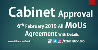 Cabinet Approval 6th February 2019 All MoU and Agreements with Details