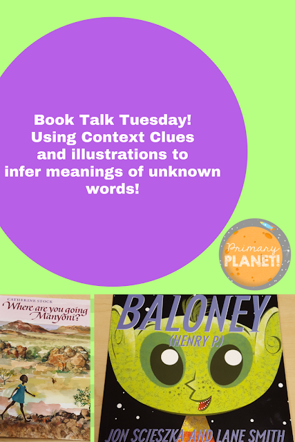 Book Talk Tuesday: 2 Great Books for Using Context Clues and Illustrations to infer the meaning of unknown words. Freebie!