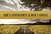 God's Sovereignty and Man's Choice