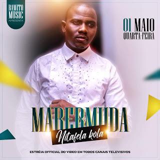 Mabermuda - Nitafela Kola