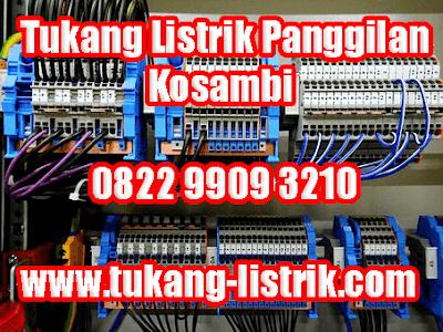 Jasa Tukang Listrik Panggilan 24 Jam Kosambi Hub 082299093210