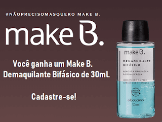 Ganhe Demaquilante Make B.