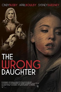 Watch The Wrong Daughter Online Free in HD