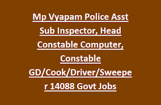 Mp Vyapam Police Asst Sub Inspector, Head Constable Computer, Constable GD, Cook, Driver, Sweeper 14088 Govt Jobs Recruitment Exam MPPEB 2017