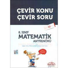 Editör 8.Sınıf Matematik Antrenörü Çevir Konu Çevir Soru (2017)