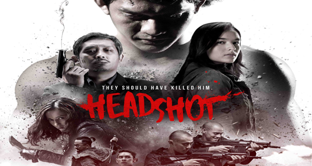 Review Film HeadShot 2016 Movie Indonesia