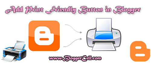 Add Print Friendly Button in Blogger