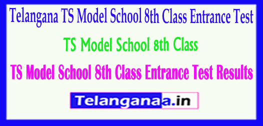 TSMS Telangana TS Model School 8th Class Entrance Test 2018 Results Download