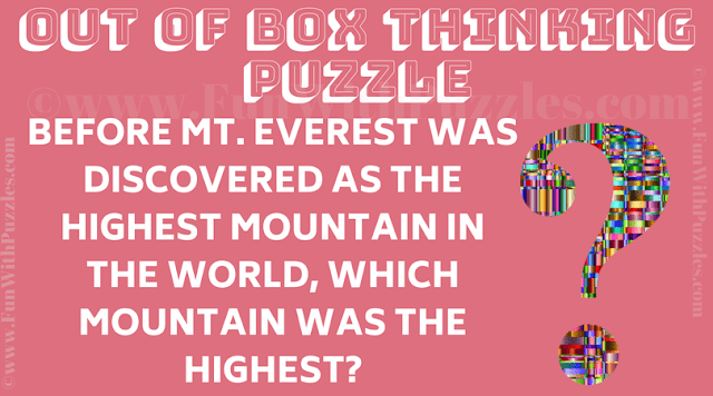 Before Mt. Everest was discovered as the highest mountain in the world, which mountain was the highest?