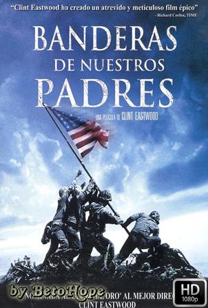 Banderas De Nuestros Padres [1080p] [Latino-Ingles] [MEGA]