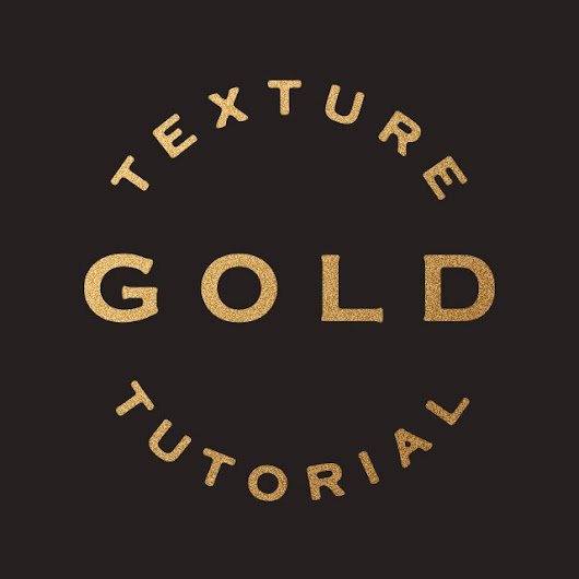 Tutorial : Simple Gold Texture