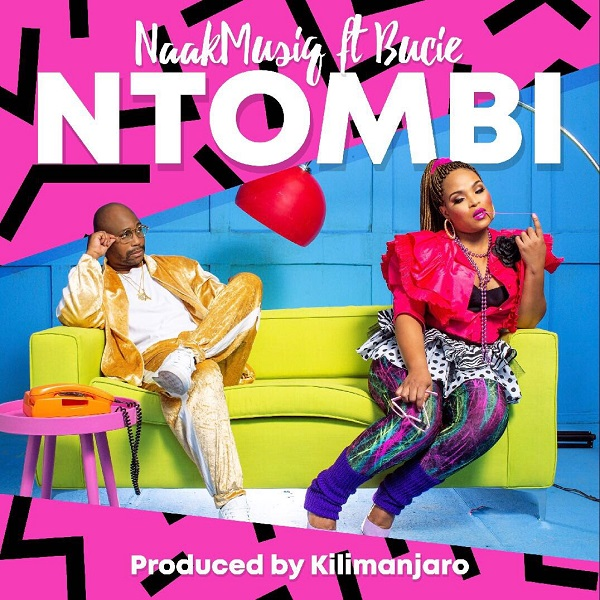 NaakMusiQ Feat. Bucie - Ntombi (Afro Pop) 2018 Download Mp3