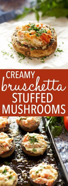 Creamy Bruschetta Stuffed Mushrooms