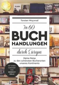 In 60 Buchhandlungen druch Europa.