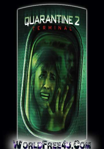 Poster Of Quarantine 2 (2011) In Hindi English Dual Audio 300MB Compressed Small Size Pc Movie Free Download Only At worldfree4u.com
