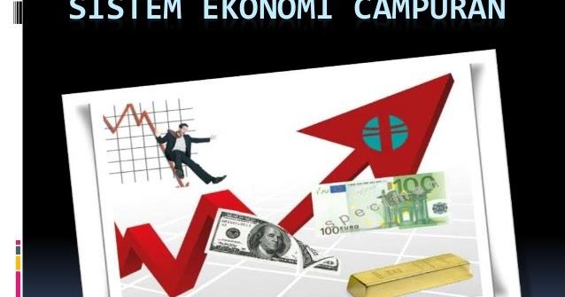 Makalah Sistem Ekonomi Campuran Edu Online Program