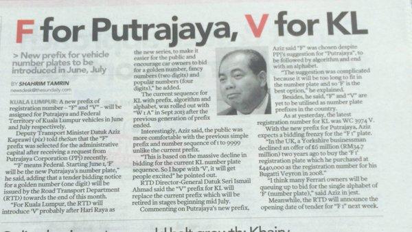 """""""F"""" bermaksud persekutuan dan mulai 1 Jun, F akan menjadi huruf baru bagi Putrajaya"""", kata beliau, sambil menambah bahawa suatu notis bidaan tender bagi nombor keemasan (satu digit) akan dikeluarkan oleh Jabatan Pengangkutan Jalan (JPJ) akhir bulan ini."""