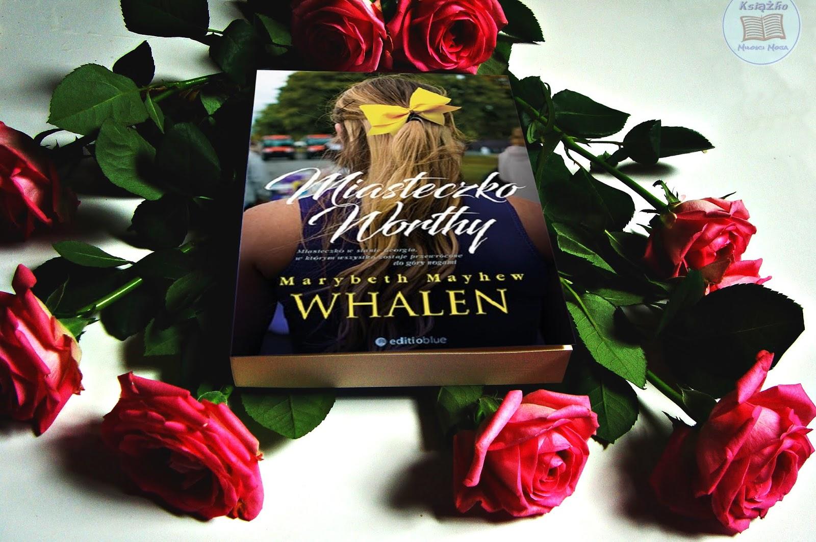 Miasteczko Worthy Marybeth Mayhew Whalen [Patronat medialny]