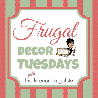 Frugal Decor Tuesdays