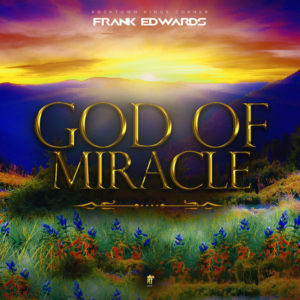 God of Miracle by Frank Edwards