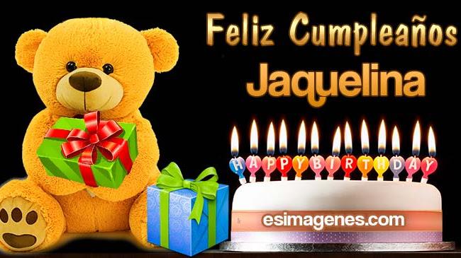 Feliz cumpleaños Jaquelina
