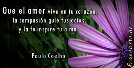 Frases De Amor Y Amistad Paulo Coelho Frases De Amor Y Amistad Paulo