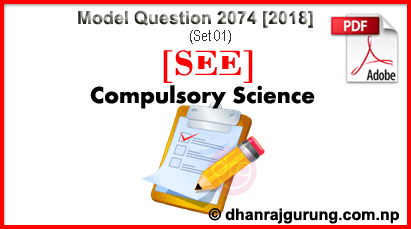 Science-Model-Question-2074-2018-SET-01-SEE-With-SOLUTION